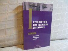 introduction aux religions orientales par Girault hindouisme bouddhisme taoisme