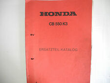 Teilebuch partsbook Honda cb550k3 D'OCCASION USED