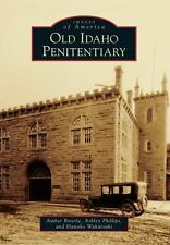 Old Idaho Penitentiary Images of America