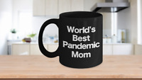 World's Best Mom Mug Black Coffee Cup Funny Gift for Pandemic Social Distancing