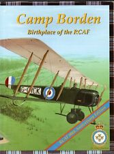 CAMP BORDEN BIRTHPLACE OF THE RCAF by N. Marion (2004, Hardcover) Ontario