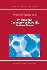 Physics and Chemistry of Partially Molten Rocks 11 (2012, Paperback)