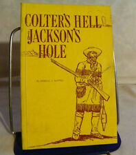 COLTER's HELL & JACKSON's HOLE- FUR TRAPPERS' EXPLORATION OF YELLOWSTONE Mattes