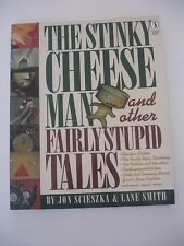 The Stinky Cheese Man and Other Fairly Stupid Tales by Jon Scieszka, Lane Smith