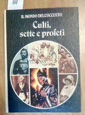 IL MONDO DELL'OCCULTO - CULTI, SETTE E PROFETI - ANGUS HALL 1977 RIZZOLI (88)