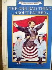 I Can Read Level 3: The One Bad Thing about Father by F. N. Monjo (1987, HC)