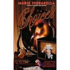 CHOICES Marie Ferrarella PB 1st 1993 lll