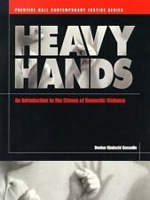 Heavy Hands: An Introduction to the Crimes of Domestic Violence