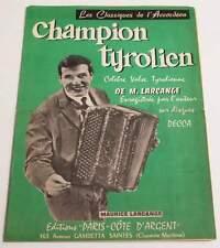 Partition vintage sheet music MAURICE LARCANGE : Champion Tyrolien * Accordeon