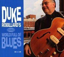 DUKE ROBILLARD - DUKE ROBILLARD'S WORLD OF BLUE 2 CD NEU