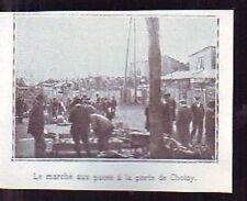 1913  --  MARCHE AUX PUCES PORTE DE CHOISY  K641