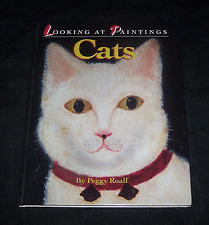 Cats (Looking at Paintings) by Peggy Roalf (Hardcover)