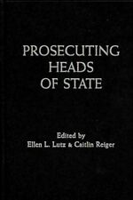 Prosecuting Heads of State, Hardcover by Lutz, Ellen L. (EDT); Reiger, Caitli...