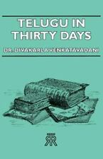 Telugu in Thirty Days by Divakarla Venkatavadani (2006, Paperback)