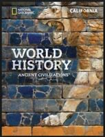 National Geographic World History Ancient Civilizations 6th Grade Textbook CA