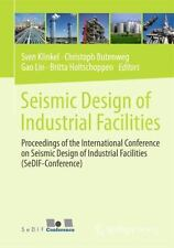 Seismic Design of Industrial Facilities : Proceedings of the International Co...