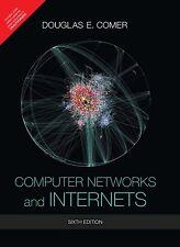 Computer Networks and Internets, 6e By Douglas E. Comer