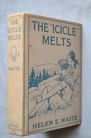 """THE """"ICICLE"""" MELTS, A STORY FOR GIRLS: HELEN ELMIRA WAITE 1929 HC ILLUSTRATED"""