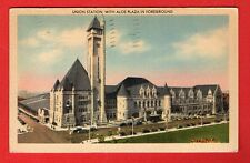 MISSOURI - UNION STATION, WITH ALOE PLAZA IN FOREGROUND POSTCARD 662