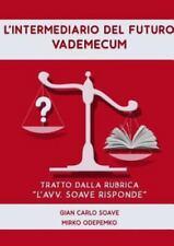 L' Intermediario Del Futuro. Vademecum by Mirko Odepemko and Gian Carlo Soave...