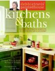 Debbie Travis' Painted House Kitchens & Baths: More Than 5... by Dingle, Barbara