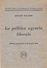 MALAGODI GIOVANNI POLITICA AGRARIA LIBERALE DISCORSO PRONUNCIATO 12 GENNAIO 1958