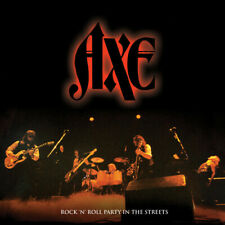 PRE-ORDER Axe - Rock N' Roll Party In The Streets [Vinyl New]
