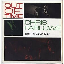 CHRIS FARLOWE - Out of time / Baby make it soon - 45 RPM