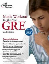 Math Workout for the New GRE, 2nd Edition (Graduate School Test Preparation) Pr