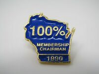 Vintage Collectible Pin: 1990 100% Membership Chairman Wisconsin