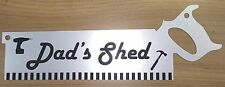 Dads Shed Saw Sign Novelty Gift Personalised Garage Workshop Fathers Day Present