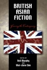 NEW - British Asian Fiction: Framing the Contemporary