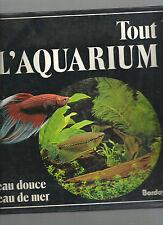 Tout l'aquarium Eau douce Eau de mer Peter Hunnam REF E6
