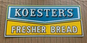 "Koester's Fresher Bread 30.5"" x 13"" Vintage Embossed Metal Sign"