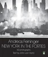 New York in the Forties by Feininger, Andreas
