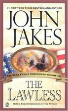The Lawless (The Kent Family Chronicles) by Jakes, John