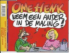 OME HENK - Neem een ander in de maling CD-MAXI 4TR HOLLAND 1997 (CNR)