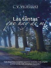Las Tantas Que Hay de Mi by L. V. Velásquez (2014, Hardcover)