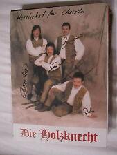 12534 Die Holzknecht Widmung Musik + TV Film original signierte Autogrammkarte