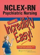 NCLEX-RN® Psychiatric Nursing Made Incredibly Easy! (Incredibly Easy! Series)