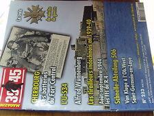 µ? Revue Heimdal 39/45 n°233 Cherbourg U-534 Wunnenberg Tirailleur Indochinois