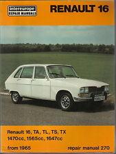 Renault 16, TL, TS, Ta, Tx 1470cc, 1565cc y 1647cc desde 1965 INTEREUROPE Manual