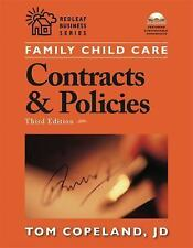Family Child Care Contracts and Policies: How to Be Businesslike in a Caring Pro