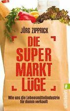 Die Supermarkt-Lüge: Wie uns die Lebensmittelindustrie f...   Buch   Zustand gut