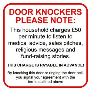DOOR KNOCKERS SIGN This household charges £50 medical advice, sales pitches 9703
