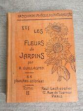 Les fleurs de jardins par A. Guillaumin , édit Paul Chevalier 1930 tome II.