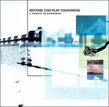 NEW Anyone Can Play Radiohead: A Tribute To Radiohead (Audio CD)