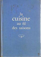 La Cuisine Au Fil des Saisons * livre offert par frigidaire * recette menu 1960
