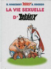 PASTICHE Astérix. La vie sexuelle d'Astérix. Cartonné 42 pages noir et blanc