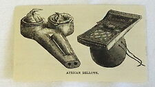 1883 small magazine engraving ~ AFRICAN BELLOWS